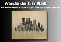 Wandbilder mit Skyline Stadt im City Stil